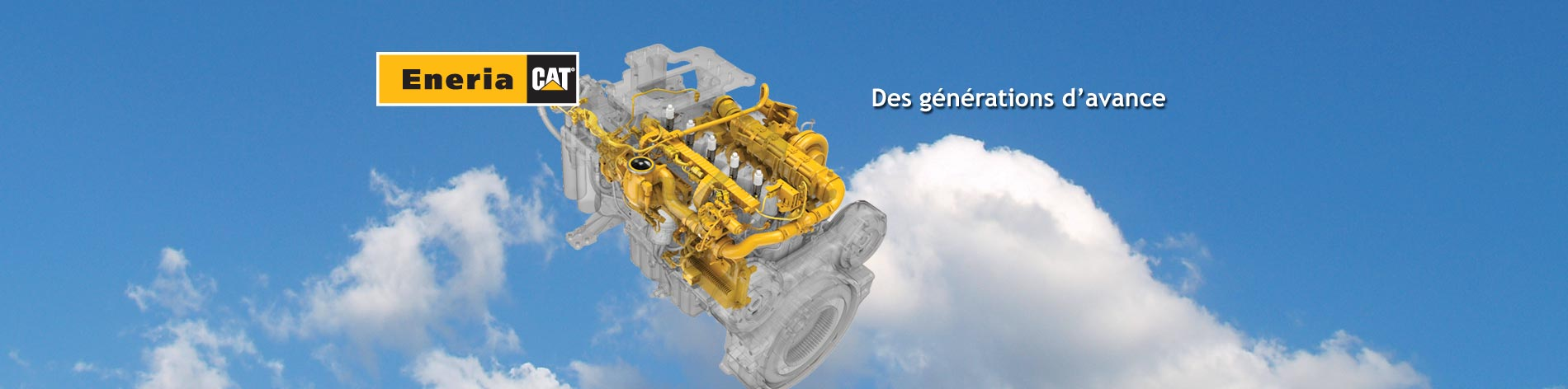 Forte de décennies d'innovation et d'expertise dans le domaine des moteurs diesel, Caterpillar fait un nouveau pas en avant et propose le meilleur de la technologie.